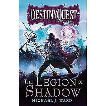 Het legioen van schaduw: DestinyQuest-boek 1