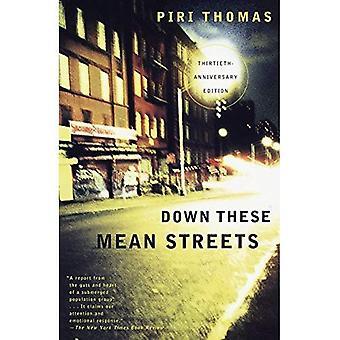 Ner dessa medelvärdet gatorna (trettionde-Anniversary Edition)