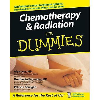 Chemotherapy and Radiation for Dummies (For Dummies)