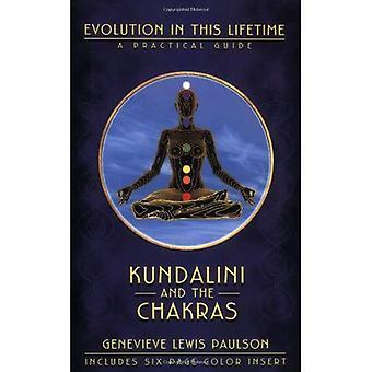 Kundalini et les Chakras: A Practical Manual - évolution dans cette vie (leçons Ophiels scellé au pouvoir occulte)