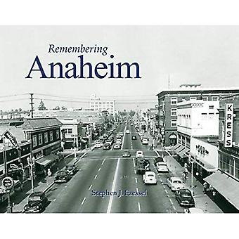 Remembering Anaheim