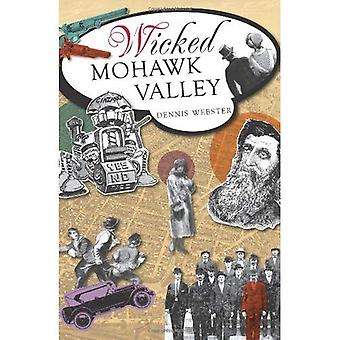 Vallée de la Mohawk méchants