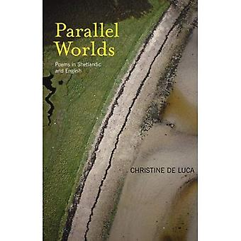 Parallel Worlds: Poems in Shetlandic and English