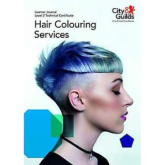 Level 2 Technical Certificate in Hair Colouring Services: Learner Journal