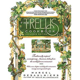 Trellis Cookbook Expanded Edition by Desaulniers & Marcel