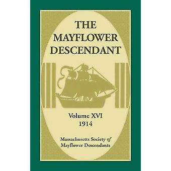 Le Volume de descendants de Mayflower 16 1914 par masse Soc des Descendants de Mayflower