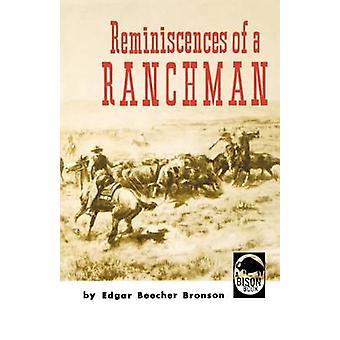 Reminiscenser av en Ranchman av Bronson & Edgar B.