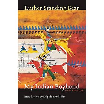 My Indian Boyhood by Standing Bear & Luther