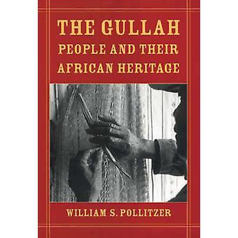 De Gullah og sin afrikanske arv av Pollitzer & William S.