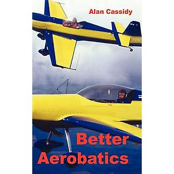Betere Aerobatics door Cassidy & Alan Charles