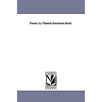 Poems by Thomas Buchanan Read. by Read & Thomas Buchanan