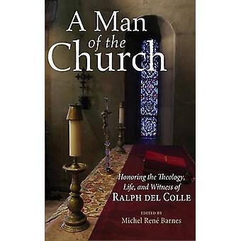 A Man of the Church by Barnes & Michel