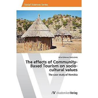The effects of CommunityBased Tourism on sociocultural values by Colomer Matutano Jlia