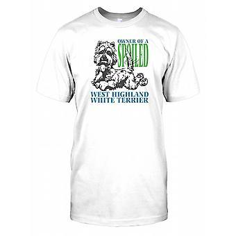 Ejeren af en forkælet West Highland White Terrier børn T Shirt