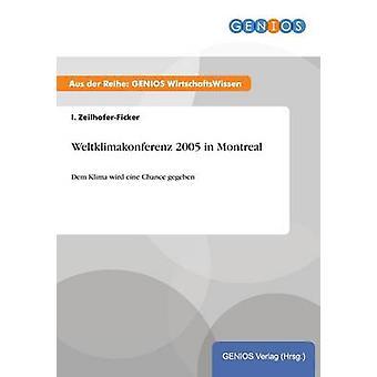Weltklimakonferenz 2005 in Montreal by ZeilhoferFicker & I.