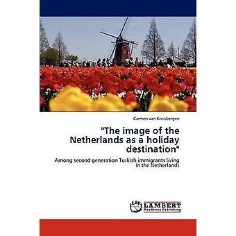 Bildet av Nederland som feriemål av Van Kruisbergen & Carmen