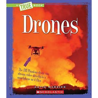 Drones by Katie Marsico - 9780531222706 Book