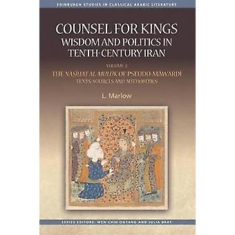 Advokat for Kings-visdom og politikk i det tiende århundre Iran-Volume