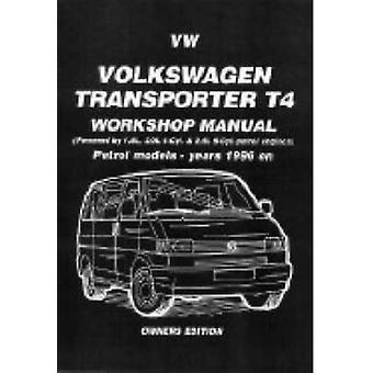 Volkswagen Transporter T4 Workshop Manual Owners Edition - Petrol Mode