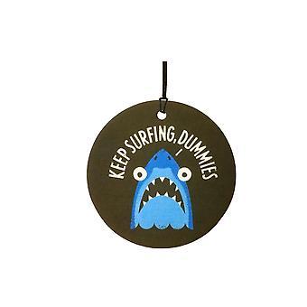 Keep Surfing Dummies Car Air Freshener