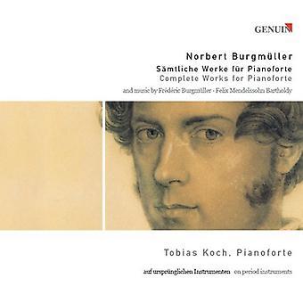 Burgmuller/Mendelssohn - Norbert Burgm Ller: Obras completas de importación de Estados Unidos Pianoforte [CD]
