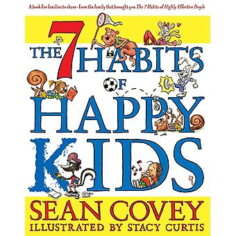 The 7 Habits of Happy Kids (Paperback) by Covey Sean