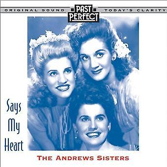 The Andrews Sisters: Säger mitt hjärta [Audio CD] förbi perfekt