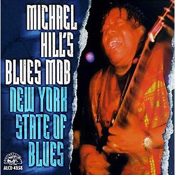 Michael Hill & Blues Mob - New York State of Blues [CD] USA import