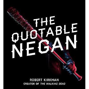 Den iögonfallande Negan - skev vitsar och obscent observationer från T