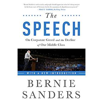 Speech - On Corporate Greed and the Decline of Our Middle Class (2nd R