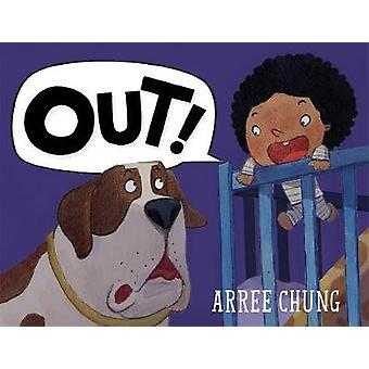 Out! by Arree Chung - 9781627795531 Book