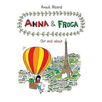 Anna and Forga 5 - Out and About by Anouk Ricard - 9781770462403 Book