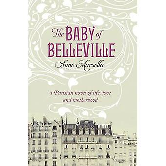 The Baby of Belleville by Anne Marsella - 9781846272240 Book