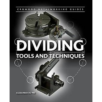 Verdelen - Tools en technieken door Alexander Du Pre - 9781847978387 Bo