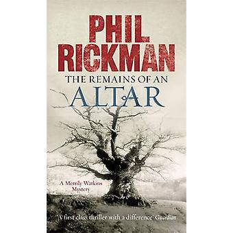 Remains of an Altar - A Merrily Watkins Mystery by Phil Rickman - Juli
