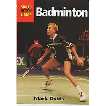 Badminton by Mark Golds - 9781861264336 Book