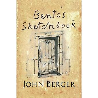 Bento's Sketchbook by John Berger - 9781781688199 Book