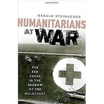 Humanitarios en la guerra: la Cruz Roja a la sombra del Holocausto