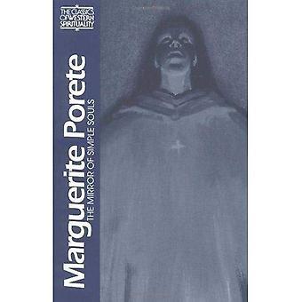 Marguerite de Porete: De spiegel van simpele zielen (klassiekers van de westerse spiritualiteit)