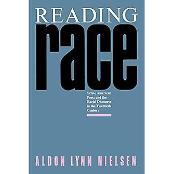 Reading Race: White American Poets and the Racial Discourse in the Twentieth Century (South Atlantic Modern Language...