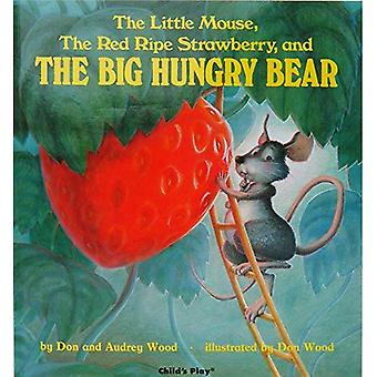Little Mouse, the Red Ripe Strawberry and the Big Hungry Bear (Child's Play Library)