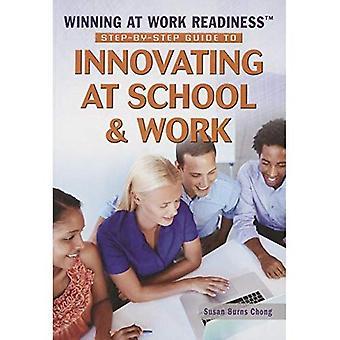 Guide pas à pas à innover à l'école & travail (gagner au travail de préparation)