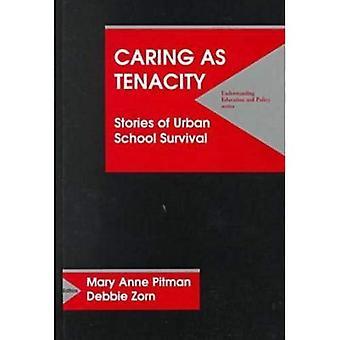 Caring som envishet: Berättelser om Urban School Survival