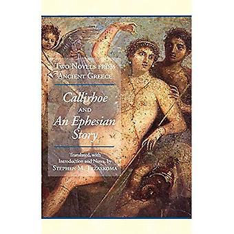 Zwei Romane aus dem antiken Griechenland: die Chariton Callirhoe und Xenophon von Ephesos einer ephesischen Tale - Anthia und Habrocomes