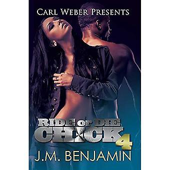 Ride or Die Chick 4 : Carl Weber Presents