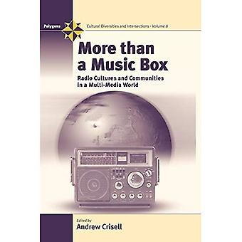 Mehr als eine Spieluhr: Radio Kulturen und Gemeinschaften in einer Multi-Media-Welt (Polygone: kulturelle Vielfalt & Kreuzungen)