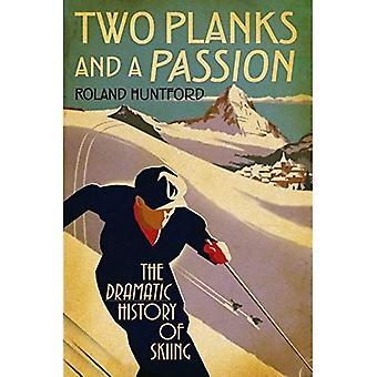 Dos tablones y una pasión: la dramática historia de esquí
