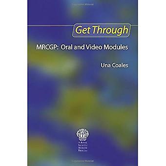 Obtener a través de MRCGP: Oral y nuevos módulos Video: módulos orales y Video: Oral y vídeo módulos (consiga a través de)