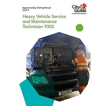 Level 3 Heavy Vehicle Service and Maintenance Technician 9302: Apprenticeship Training Manual