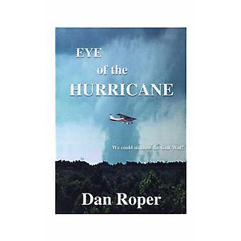 Eye of the Hurricane by Roper & Don